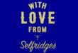 Selfridges unwraps first details of Christmas campaign