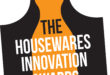 Deadline to enter The Housewares Innovation Awards 2018 closes on Monday!